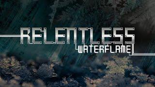 Repeat youtube video Waterflame - Relentless