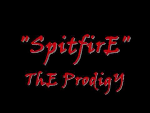 SpitfirE - The Prodigy