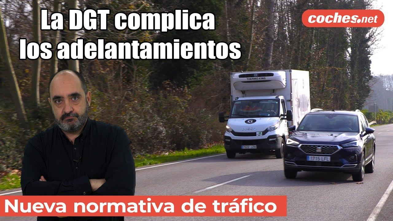 Las maniobras de adelantamiento en carretera serán más peligrosas si se  aprueba la nueva normativa de la DGT | Noticias Coches.net