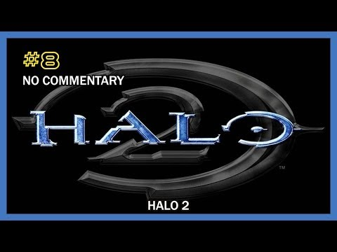 Halo 2 Walkthrough - Mission 08 (Delta Halo) HD 1080p XB No Commentary