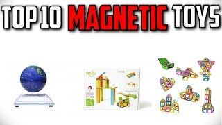 10 Best Magnetic Toys In 2019