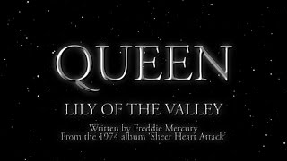 Watch music video: Queen - Lily Of The Valley