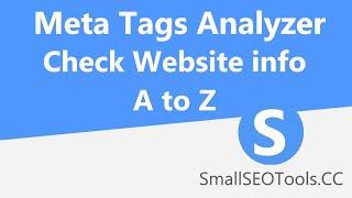 Meta Tags Analyzer tool ! Meta Title/ Meta Description/ Meta Keywords Checker ! SmallSEOtools