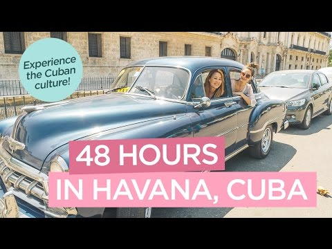 Fun Things To Do in Havana, Cuba in 48 Hours - 2017 VLOG
