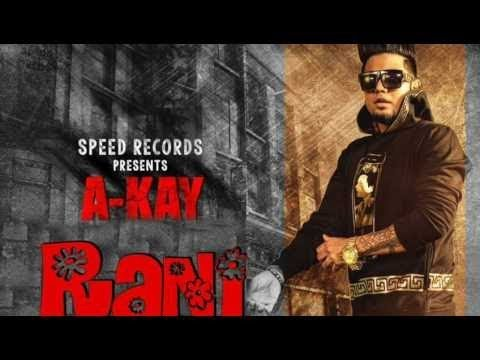 Koi Rani   A Kay | Parmish Verma | Official Video | Latest Punjabi Songs 2017