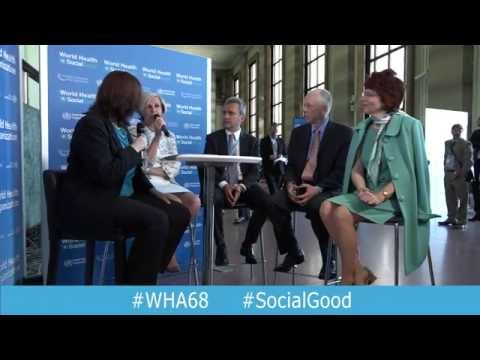 WHO: World Health+SocialGood 18 May 2015 (full webcast)