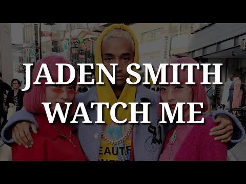Jaden Smith - Watch Me (Lyrics)