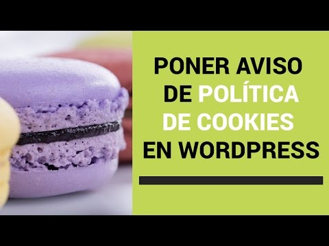 🍪 Poner aviso de política de Cookies en WordPress en ⏰ 5 minutos| WordPress Para Novatos