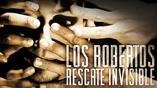 Rescate Invisible - Los Robertos Rock // VIDEO OFICIAL // Caligo Films