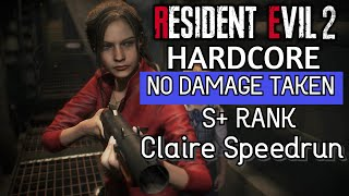 Resident Evil 2 Remake - Claire A No Damage (Hardcore) S+ Rank Speedrun