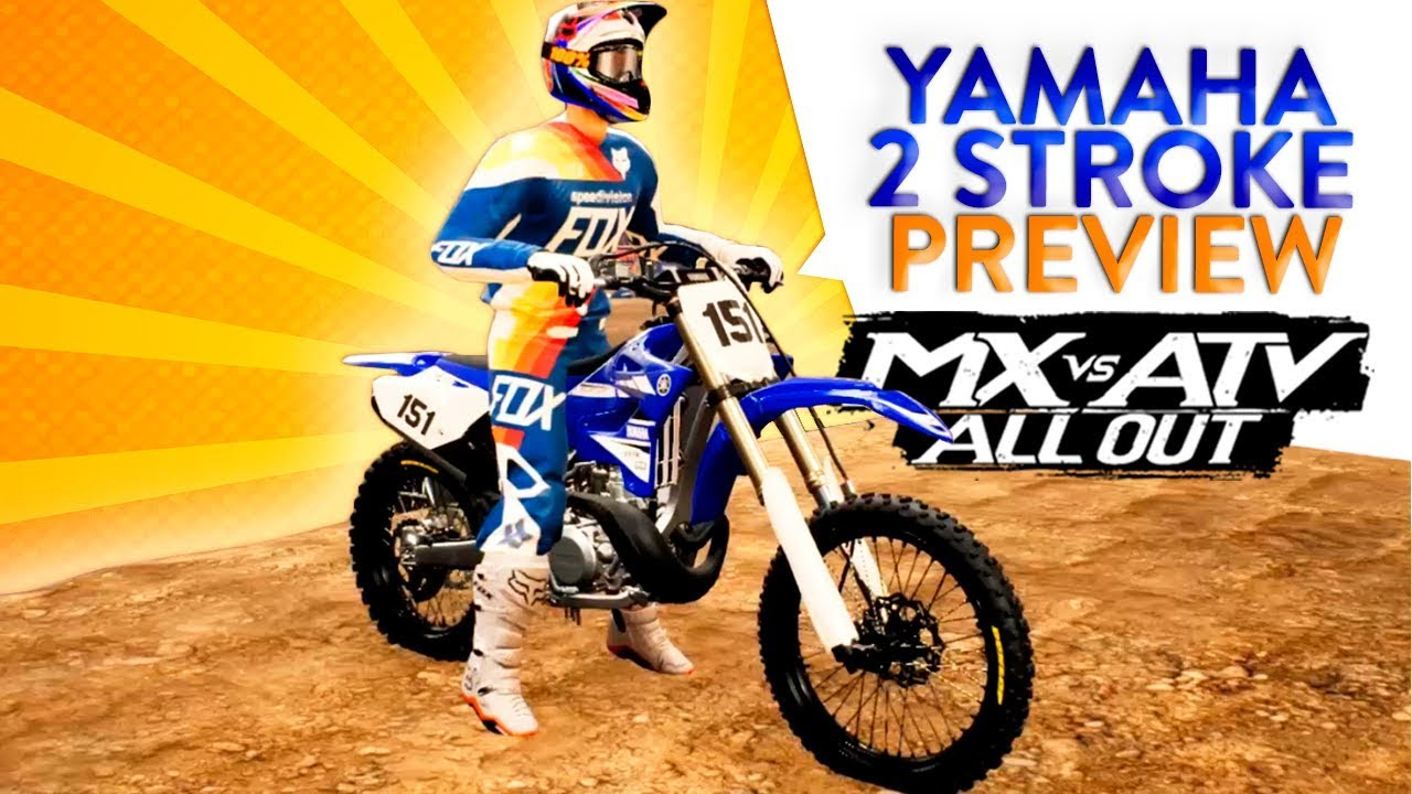 MX vs ATV All Out - Yamaha YZ 250 2 Stroke Early Preview!