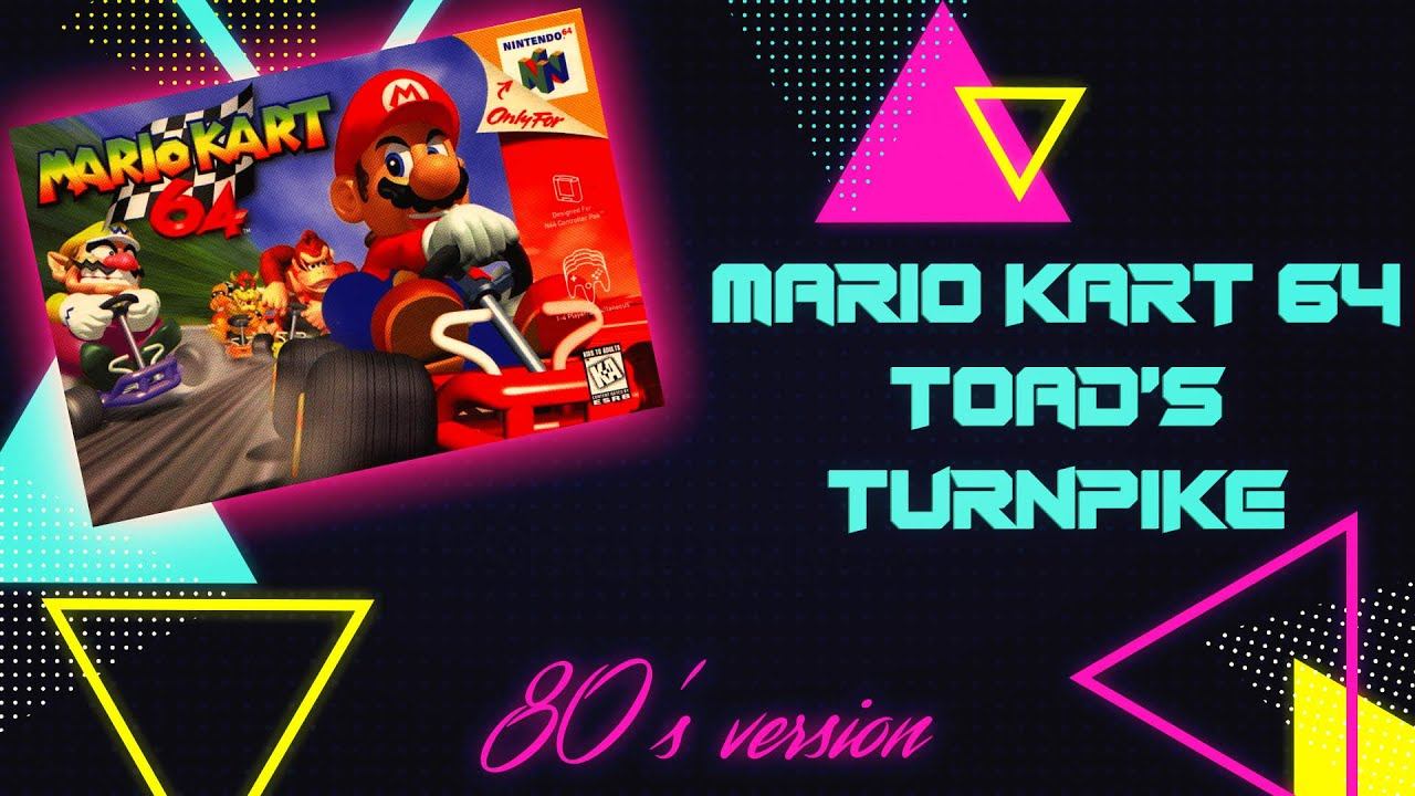 Mario Kart 64 Toad S Turnpike 80 S Version Youtube