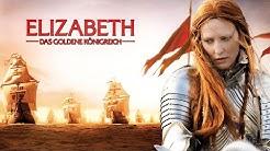 Elizabeth - Das Goldene Königreich - Trailer HD deutsch