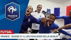 Futsal : France-Suisse (3-1), la qualification côté coulisses I FFF 2019-2020