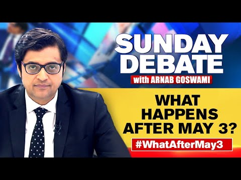 What Happens After May 3? | Exclusive Sunday Debate With Arnab Goswami