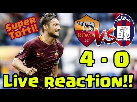 SUPER FRANCESCO TOTTI! ROMA - CROTONE 4-0| LIVE REACTION SERIE A