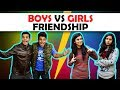 BOYS vs GIRLS FRIENDSHIP | The Half-Ticket Shows