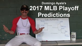 Domingo Ayala's 2017 MLB Playoff Predictions