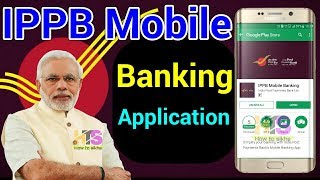 IPPB (India Post Payments Bank) Mobile Banking App Review Post Office Savings Account Details Hindi