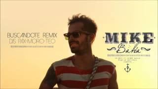 Mike Bahía - Buscándote - DJs Pax-Moro-Teo - Afro Remix 2015