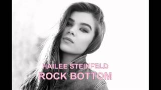 Hailee Steinfeld - Rock Bottom (Official Full Instrumental)