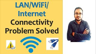 LAN WiFi Internet Connectivity Problem Solved in hindi