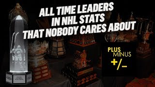 ALL TIME Leaders in NHL Stats That NOBODY Cares About: Plus Minus