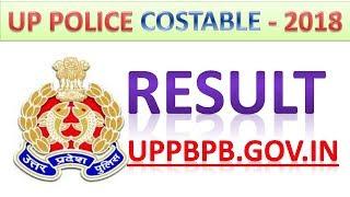 Up police constable result - 2018    उत्तर प्रदेश पुलिस कांस्टेबल रिजल्ट 2018