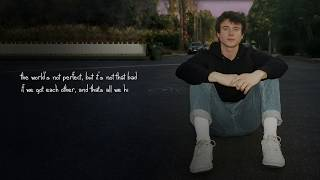 Alec Benjamin If We Have Each Other Official Lyric Video