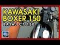 Kawasaki Boxer 150 Updates\Follow-up | Bajaj CT-150 | On Road Repair | JGM36