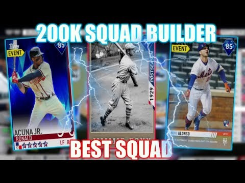 200K SQUAD BUILDER! THE BEST POSSIBLE SQUAD FOR 200K! MLB THE SHOW 19 DIAMOND DYNASTY