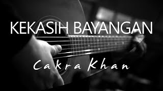 Download lagu Kekasih Bayangan - Cakra Khan ( Acoustic Karaoke )