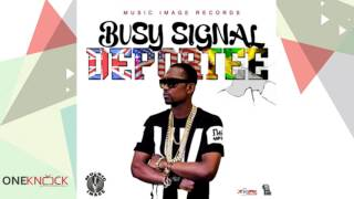 Busy Signal - Deportee | January 2016
