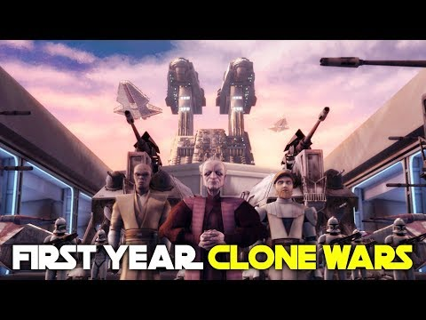 Entire First Year of the Clone Wars   Star Wars Lore