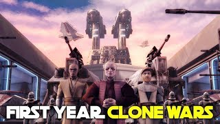 Entire First Year of the Clone Wars | Star Wars Lore