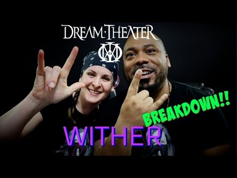 Dream Theater Wither Reaction!!