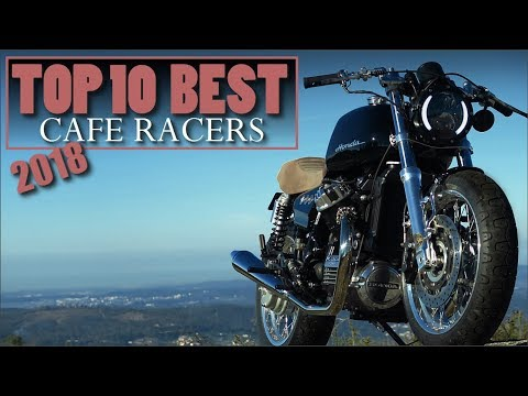 Cafe Racer (2018 Top 10 Best Cafe Racers)