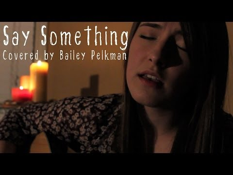 Say Something - A Great Big World (cover)