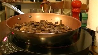 Basic Cooking Lesson #17 - How To Saute Mushrooms, Which Can Be A Diabetic Dish