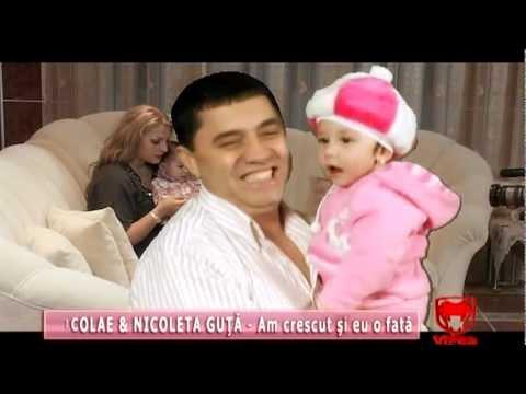 Nicolae & Nicoleta Guta - Am crescut si eu o fata