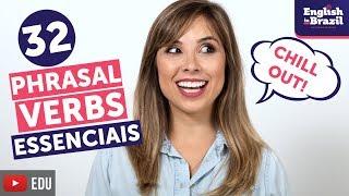 APRENDA 32 PHRASAL VERBS EM 12 MINUTOS   English in Brazil