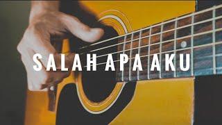 Download Entah Apa Yang Merasukimu (Salah Apa Aku) - Fingerstyle Guitar Cover