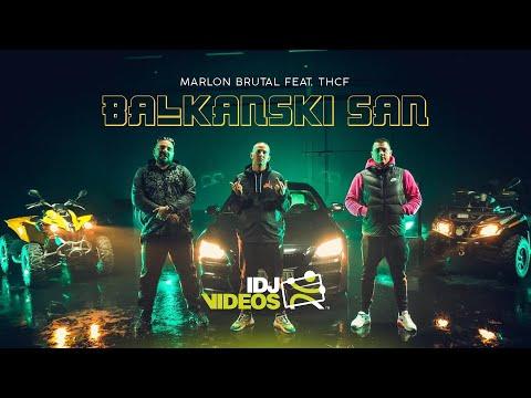 Смотреть клип Marlon Brutal Ft. Thcf - Balkanski San