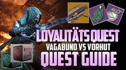 Destiny 2 ► Loyalitäts Quest | Vorhut & Vagabund Guide | Tapes Standort & Loot [ Deutsch / German ]