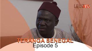 Série ramadan- TERANGA SENEGAL Episode 5