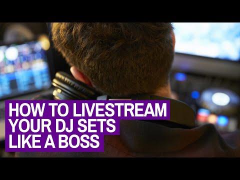 How To Livestream Your DJ Sets Like A Boss