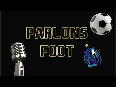 Parlons Football -  Le Mercato de l'OM !