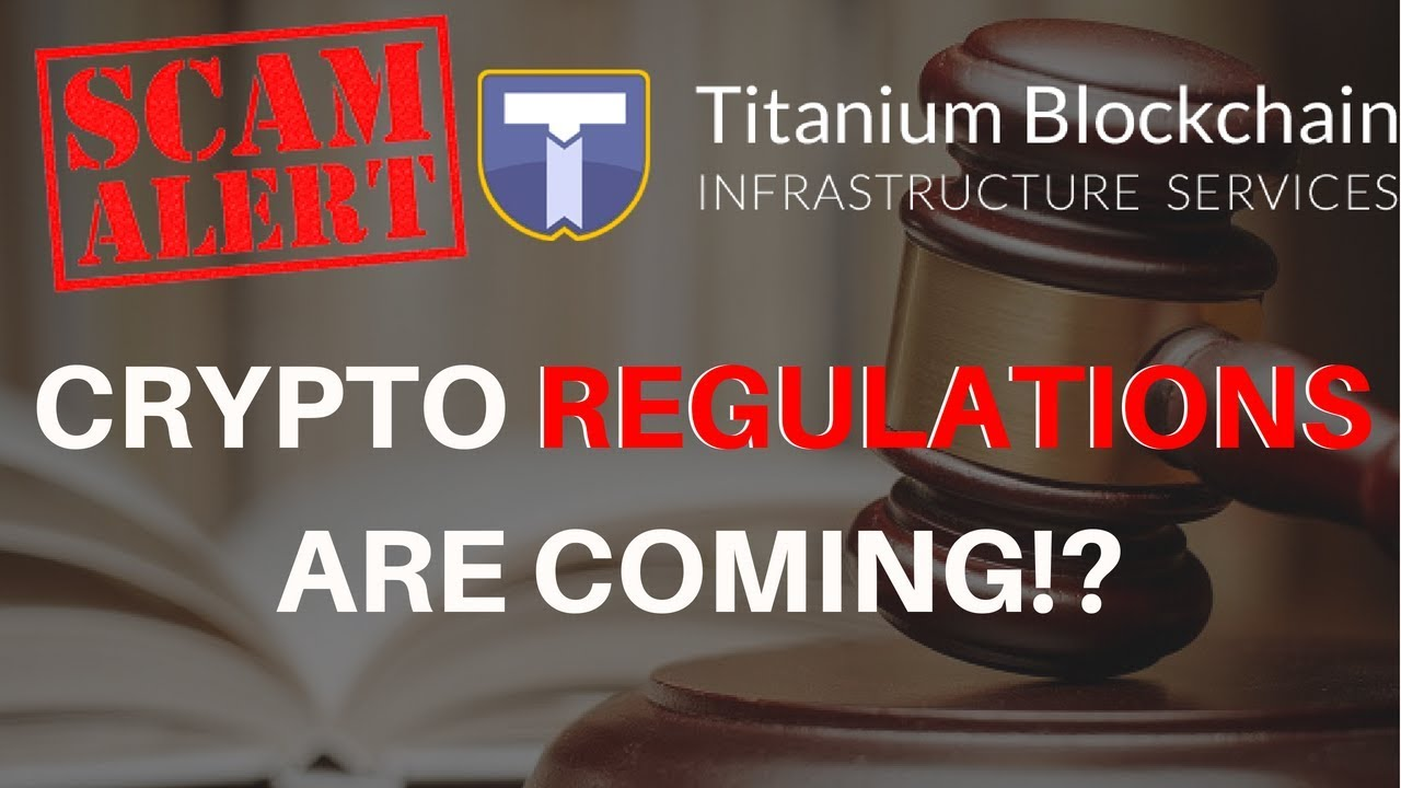 Titanium Blockchain SCAM!? Cryptocurrency Regulations and MORE in Today's Crypto News