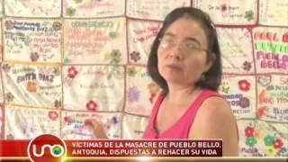 Víctimas de la masacre de Pueblo Bello, Antioquia, dispuestas a rehacer su vida