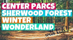 CENTER PARCS WINTER WONDERLAND SHERWOOD FOREST 2018 | PART 1 OF 2